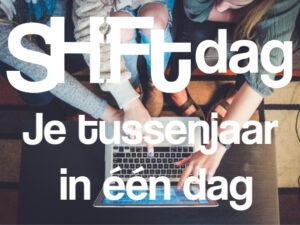 Shiftdag 'Je tussenjaar in één dag'