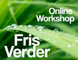 Online Workshop 'Fris verder'
