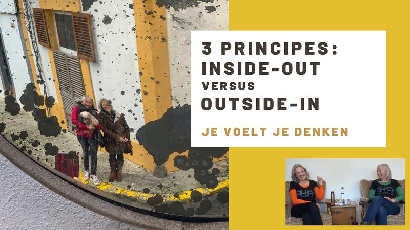De 3 Principes: Inside out versus Outside in