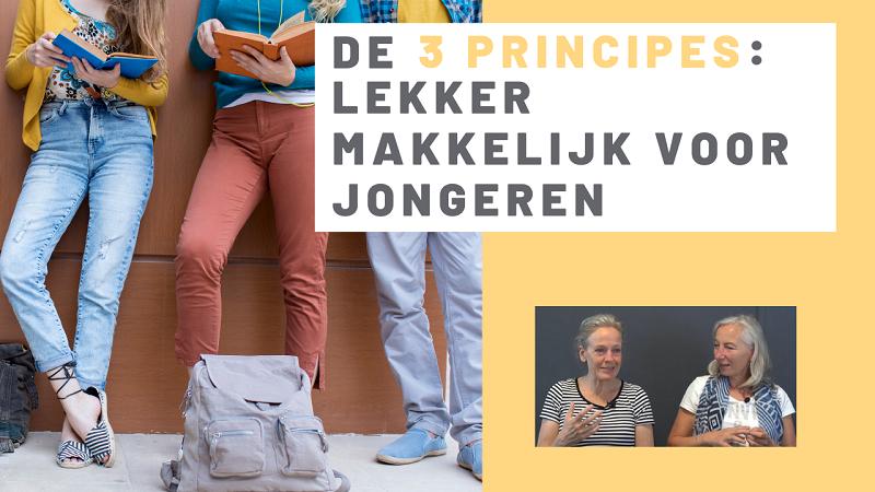 De 3 Principes: Lekker makkelijk voor jongeren